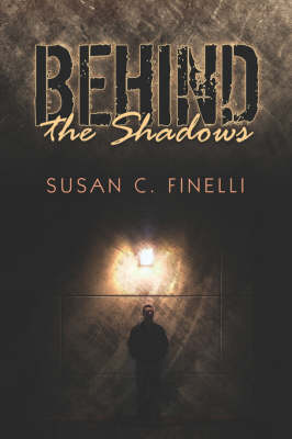 Behind the Shadows (Paperback)