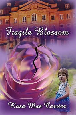 Fragile Blossom (Paperback)