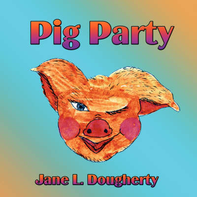 Pig Party (Paperback)