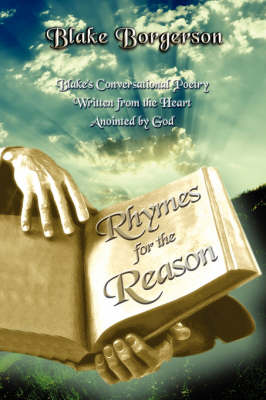 Rhymes for the Reason: Blake's Conversational Poetry (Paperback)