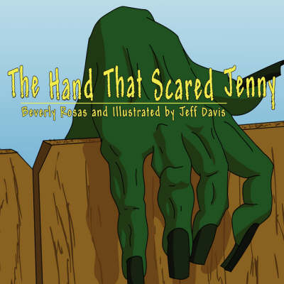 The Hand That Scared Jenny (Paperback)
