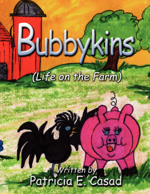 Bubbykins: (Life on the Farm) (Paperback)