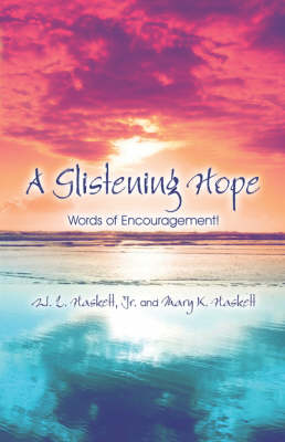 A Glistening Hope: Words of Encouragement! (Paperback)