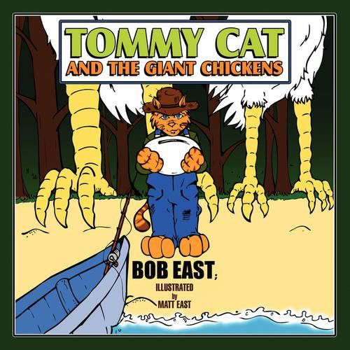 Tommy Cat and the Giant Chickens (Paperback)