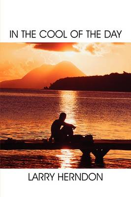 In the Cool of the Day (Paperback)