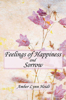 Feelings of Happiness and Sorrow (Paperback)