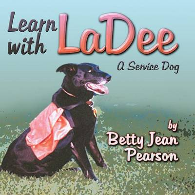 Learn with Ladee: A Service Dog (Paperback)