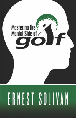 Mastering the Mental Side of Golf (Paperback)