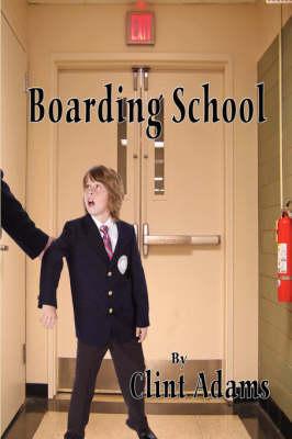 Boarding School (Paperback)
