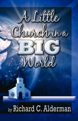 A Little Church in a Big World (Paperback)