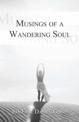 Musings of a Wandering Soul (Paperback)