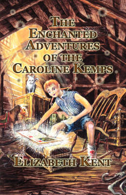 The Enchanted Adventures of the Caroline Kemps (Paperback)