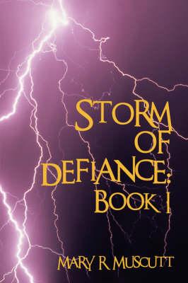 Storm of Defiance: Book I (Paperback)