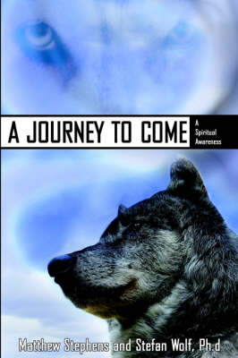 A Journey to Come (Paperback)