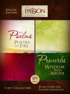Tpt Passion Translation: Psalms & Proverbs (2 in 1 Collection with Devotionals) (Paperback)