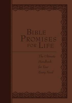Bible Promises for Life: The Ultimate Handbook for Every Need (Book)