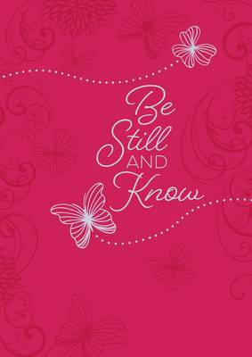 365 Daily Devotions: Be Still and Know Devotional (Book)