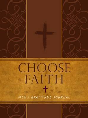 Journal: Choose Journal - Men's Gratitude Journal (Brown/Tan): 15.24cm x 20.32cm, 144 Pages, Ribbon Marker (Book)