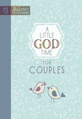 Little God Time for Couples, A: 365 Daily Devotions (Hardback)