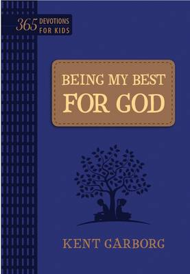 Being My Best for God: 365 Devotions for Kids (Blue) (Book)