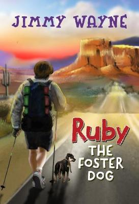 Ruby the Foster Dog (Hardback)
