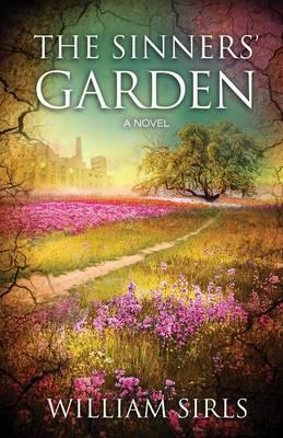 The Sinner's Garden: A Novel (Paperback)