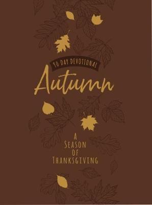 90-Day Devotional: Autumn - A Season of Thanksgiving (Book)
