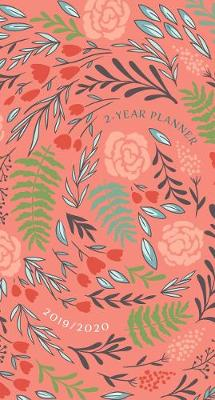 2019/2020 2 Year Pocket Planner: Coral Floral: 89 x 165mm, Month-At-A-Glance Spreads for 2019/2020 Calendar Years, Encouraging Scriptures, Space for Things-To-Do Lists and Notes, Durable Interior Paper, Beautifully Designed Cover with Matte Lamination and Spot Gloss (Paperback)