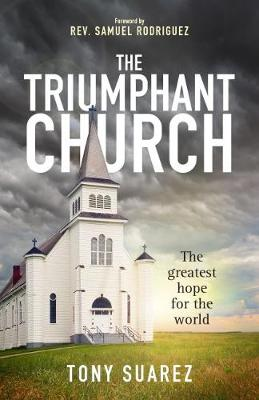 The Triumphant Church (Paperback)