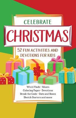 Celebrate Christmas: 52 Fun Activities & Devotions for Kids (Paperback)