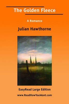 The Golden Fleece: A Romance (Paperback)