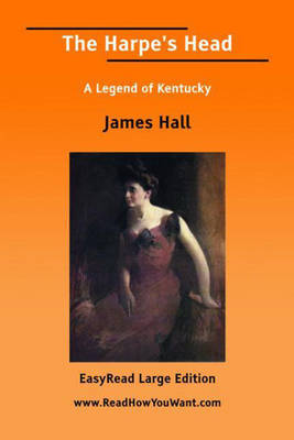 The Harpe's Head: A Legend of Kentucky (Paperback)