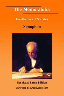 The Memorabilia Recollections of Socrates (Paperback)