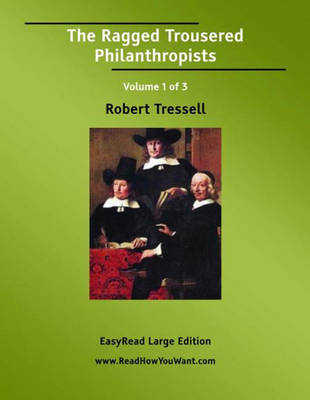 The Ragged Trousered Philanthropists (2 Volume Set) (Paperback)