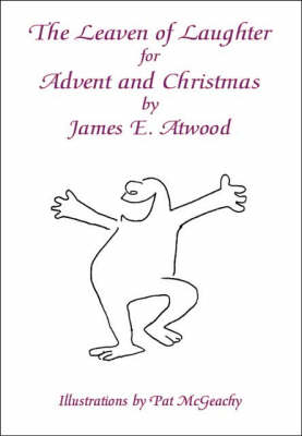 The Leaven of Laughter for Advent and Christmas (Paperback)