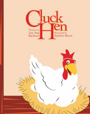 Cluck Hen (Paperback)