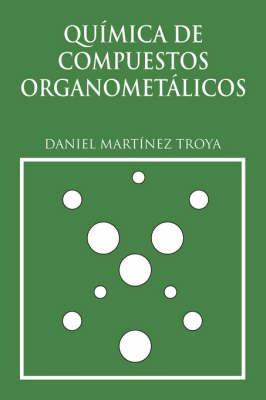 Quimica De Compuesto Organometalicos (Paperback)