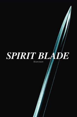 Spirit Blade (Paperback)