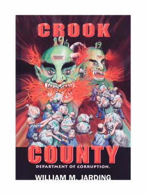 Crook County Department of Corruption (Paperback)