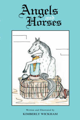 Angels and Horses (Paperback)