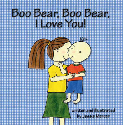Boo Bear, Boo Bear, I Love You! (Paperback)