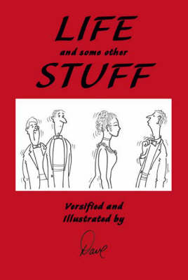 Life and Some Other Stuff (Paperback)