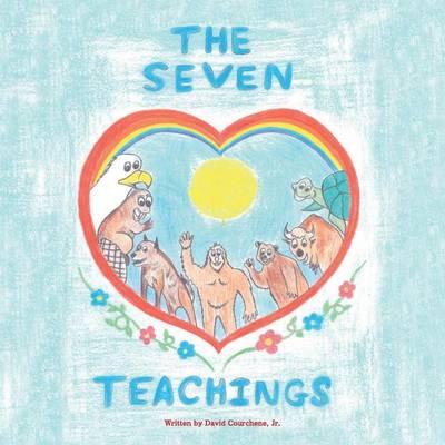 The Seven Teachings (Paperback)