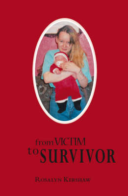 From Victim to Survivor (Paperback)