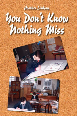 You Don't Know Nothing Miss (Paperback)