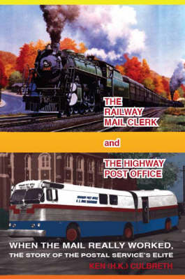 The Railway Mail Clerk and the Highway Office (Paperback)