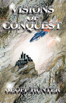 Visions of Conquest (Paperback)