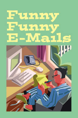Funny Funny E-mails (Paperback)