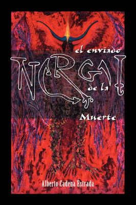Nergal: El Enviado De La Muerte (Paperback)