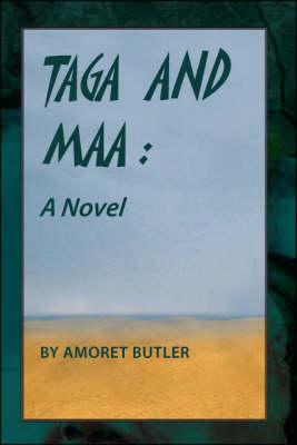 Taga and Maa: A Novel (Paperback)